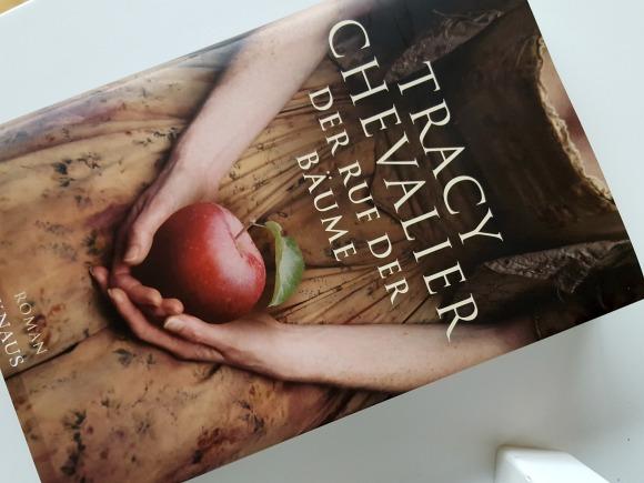 Tracy Chevalier: Der Ruf der Bäume